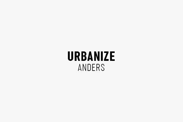 URBANIZE – Anders
