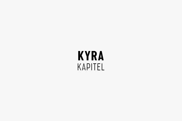KYRA – Kapitel